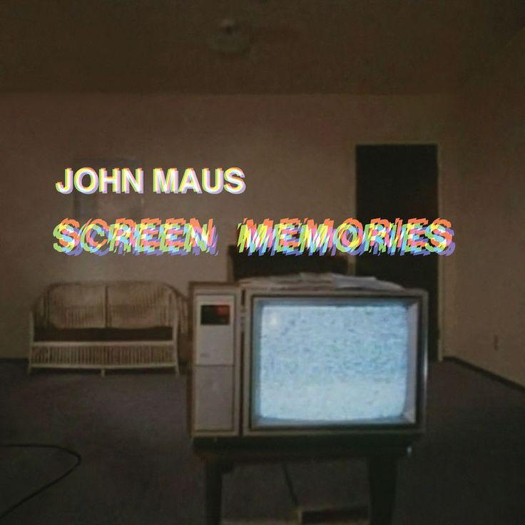 "John Maus ""Screen Memories"""