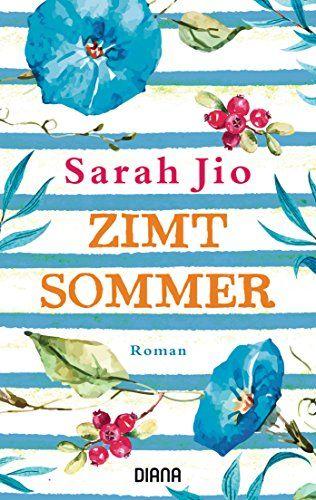 Zimtsommer: Roman von Sarah Jio https://www.amazon.de/dp/3453358864/ref=cm_sw_r_pi_dp_x_hOP2yb00TPNTW