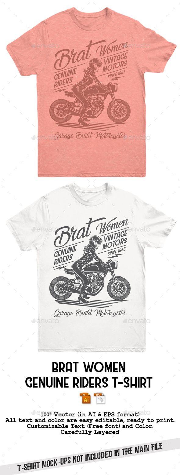 Brat Women Genuine Riders T-Shirt