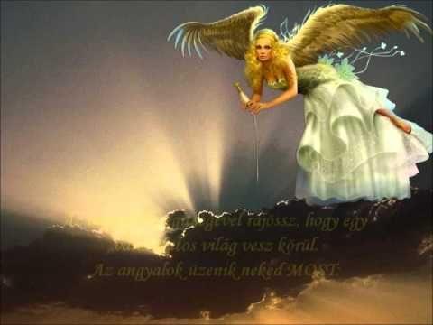Az angyalok üzenete ! - YouTube