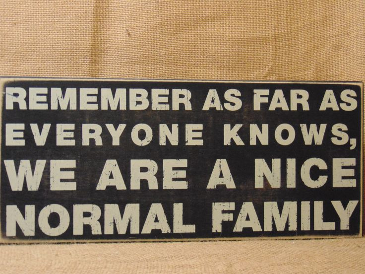 This sign fits my family! How about yours? Available online and in our shop.