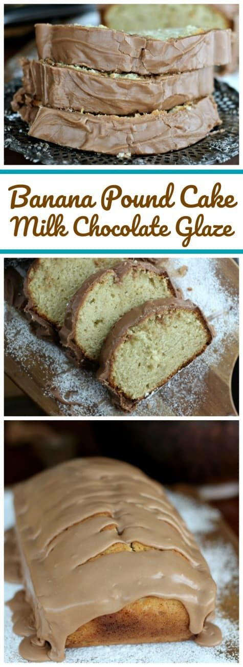Banana Pound Cake & Milk Chocolate Glaze - Delicious Banana flavor in this easy-to-make moist pound cake is so delightful. Tempting milk chocolate glaze makes it an even extra special treat! #milkchocolate #banana #poundcake #moist #dessert