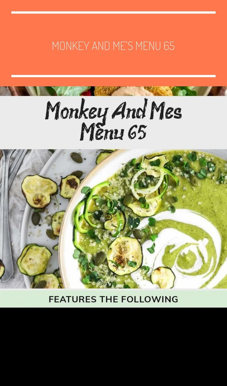 Monkey and Me's Menu 65 features delicious, wholesome