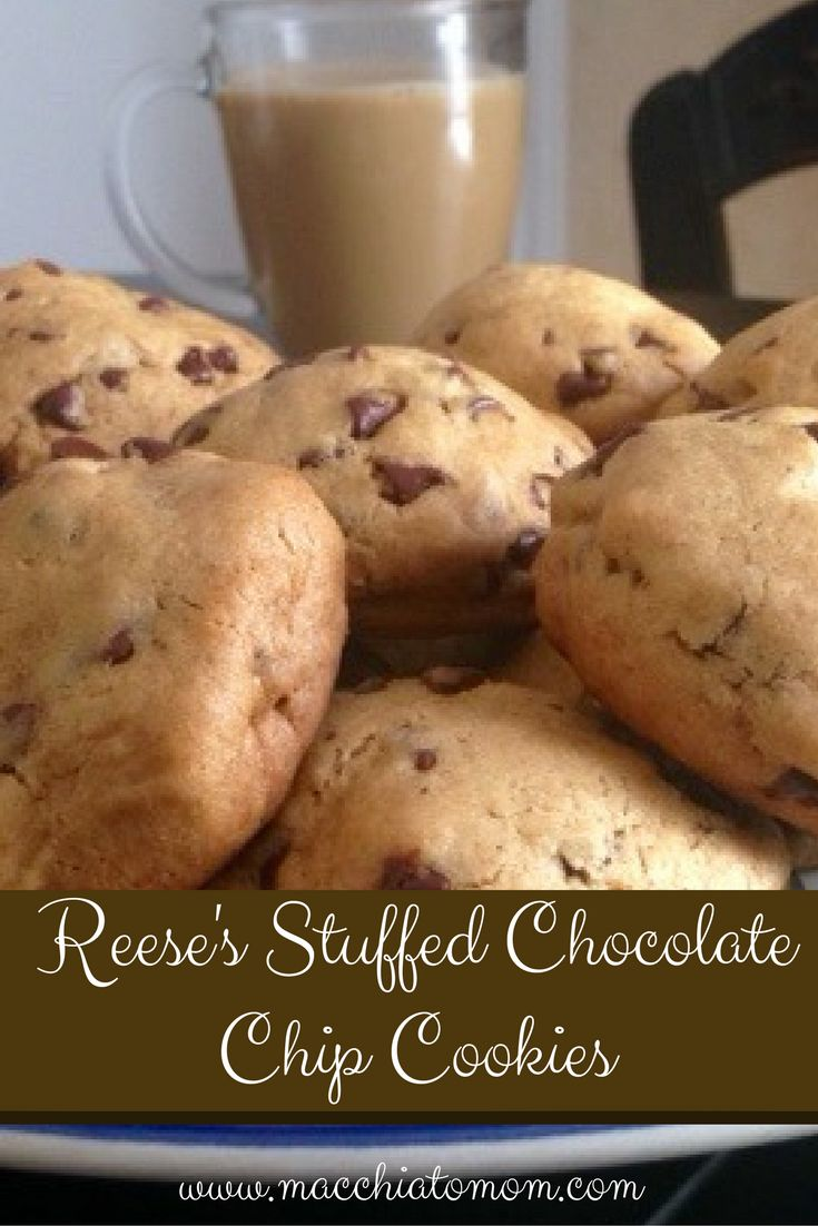 Delicious Reese's peanut butter cup stuffed chocolate chip cookies ...