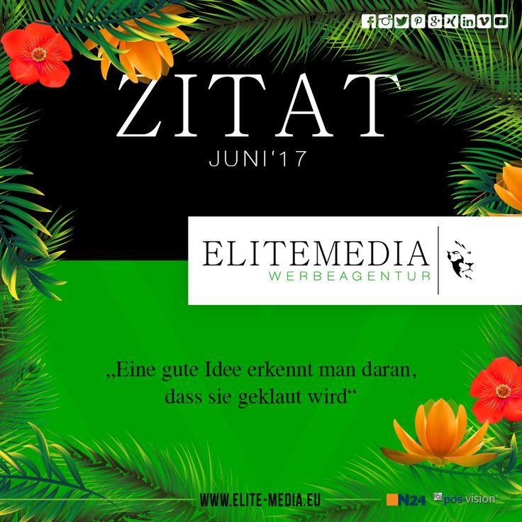 Zitat Juni 2017 www.elite-media.eu  #elitemediawerbeagentur #elitemedia #werbeagentur #werbung #mannheim #heidelberg #ludwigshafen #zitate #stark #mutig #visionär #design #business #life #follow #art #graphic #creative