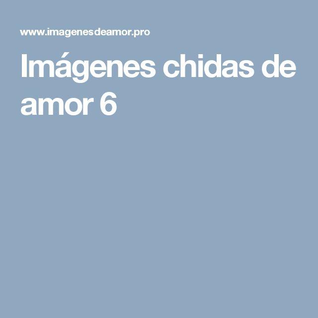 Imágenes chidas de amor 6