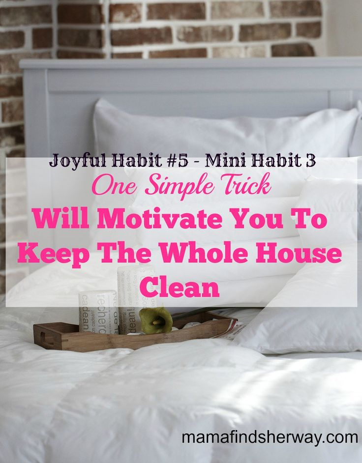 how to motivate a people to keep a clean hoiuyse