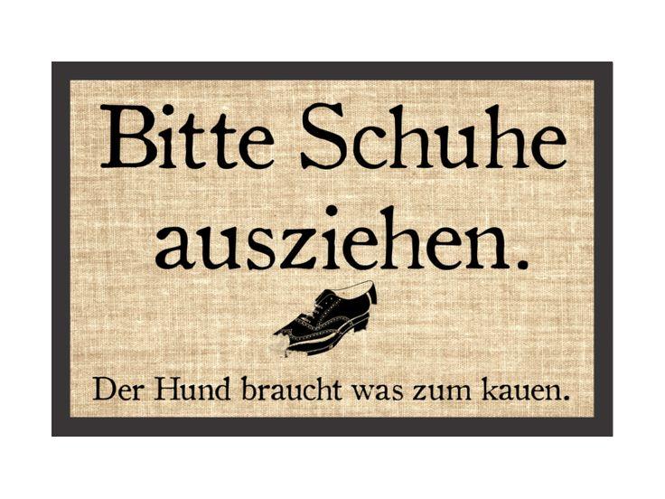 Fußmatte Spruch BITTE SCHUHE AUSZIEHEN - DER HUND von Interluxe via dawanda.com