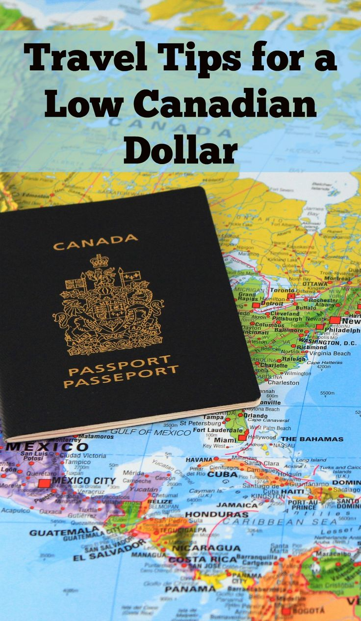 Travel Tips for a Low Canadian Dollar - find the best places for your dollar to stretch further.