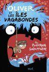 Oliver et les îles vagabondes - Philip Reeve, Sarah McIntyre - Editions du Seuil, 2014