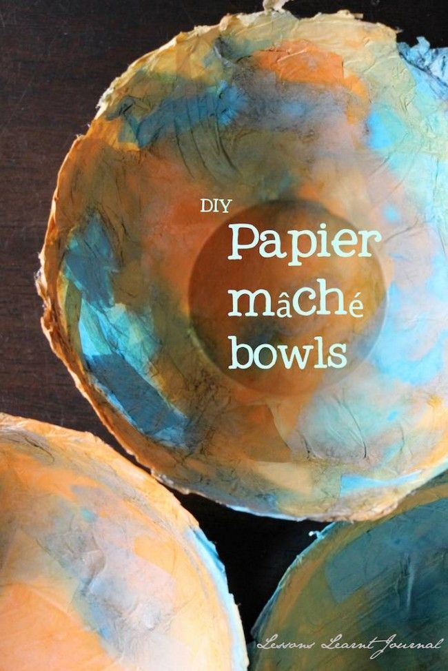 Paper Crafts DIY Paper Mache Bowls via Lessons Learnt Journal