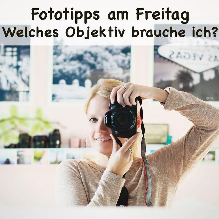 Fototipps - Welches Objektiv brauche ich?