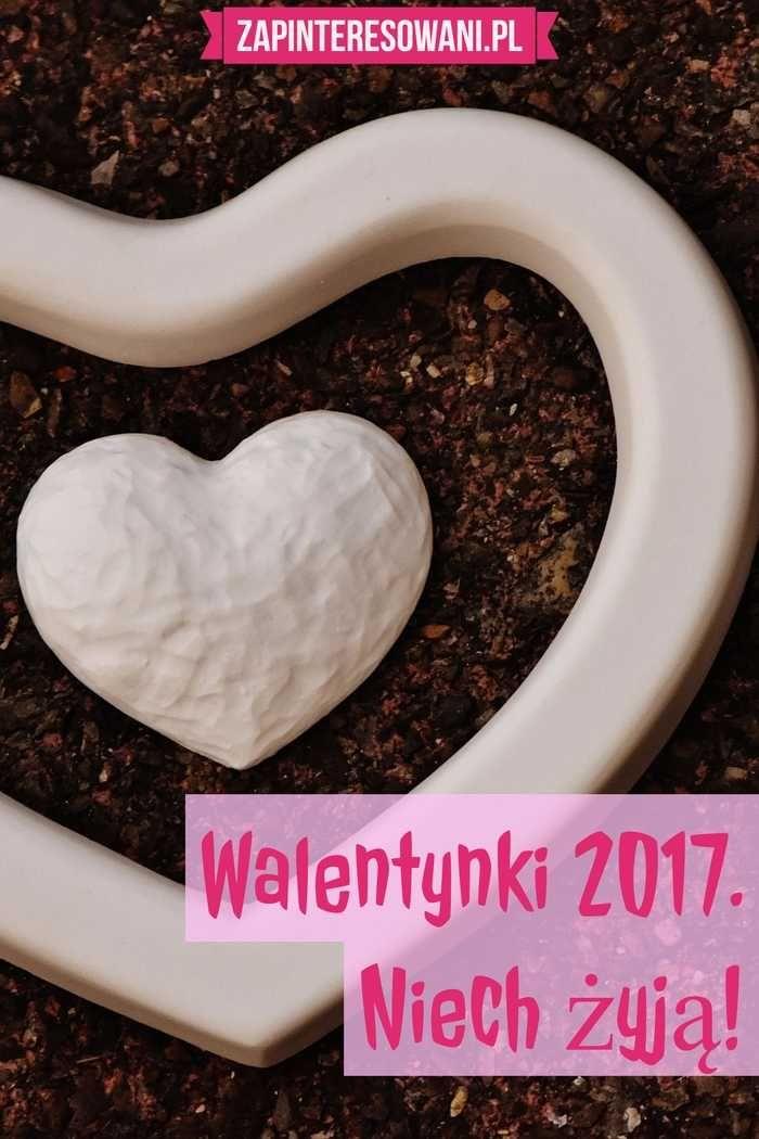 Walentynki 2017 luty