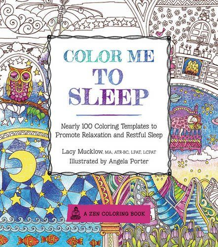 Color Me To Sleep Nearly 100 Coloring Templates Promote Relaxation And Restful