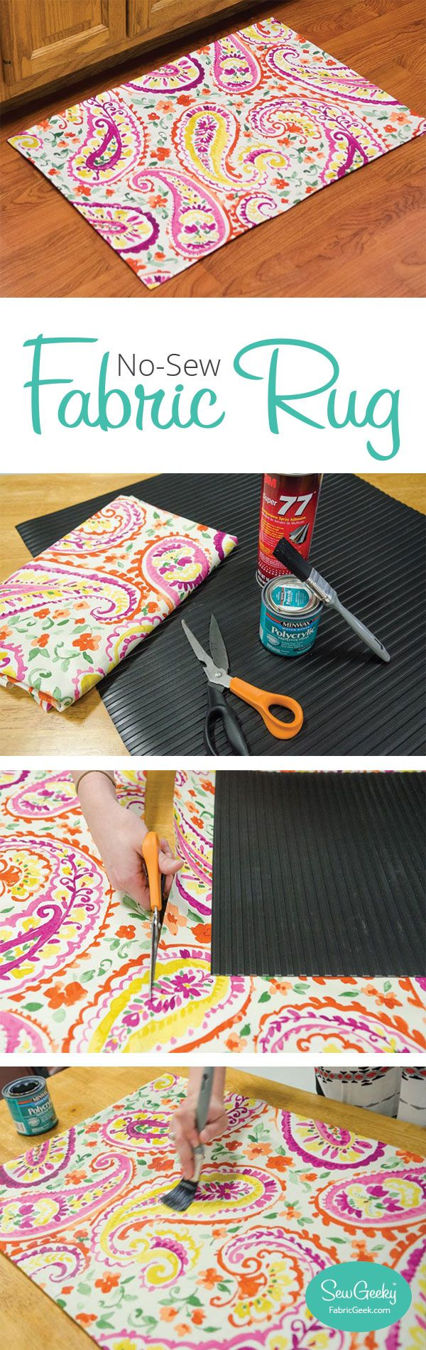 Make a no sew fabric rug in seconds. It's so easy! Give it a try. #nosew #SewGeeky #FabricGeek #fabricrug