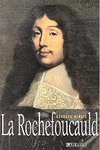 François VI de La Rochefoucauld.  (fils de François V de la Rochefoucauld et de Gabrielle du Plessis-Lancourt) 2° duc de la Rochefoucauld (15 décembre 1613-17 mars 1680), marié avec Andrée de Vivonne (20 janvier 1628). Ecrivain moraliste (Maximes, Mémoires), il mène une vie mondaine après avoir participé à différentes intrigues, notamment la Fronde.