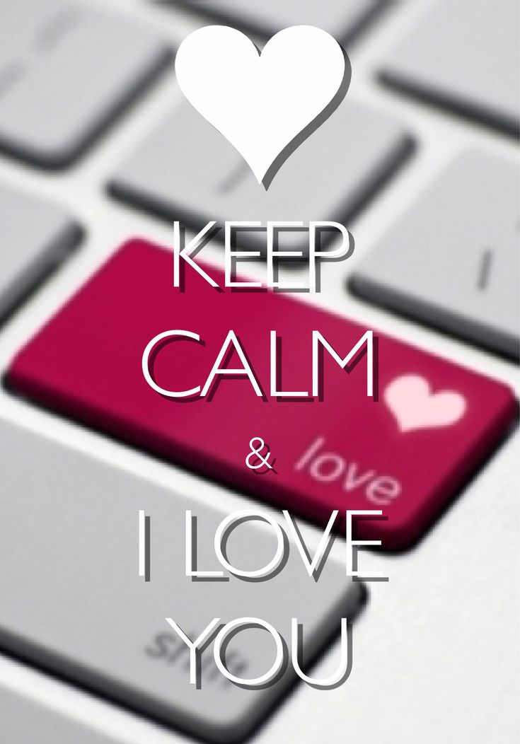 keep calm & I love you / Created with Keep Calm and Carry On for iOS #keepcalm #iloveyou #ValentinesDay