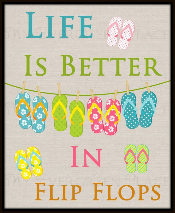 """Wall Word Art - """"Life Is Better In Flip Flops"""" Printable Digital Download - Home Decor on Etsy, $5.50"""