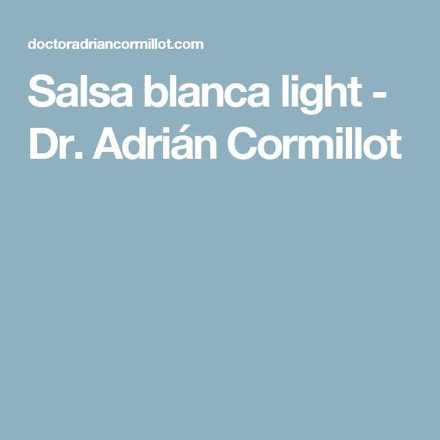 Salsa blanca light - Dr. Adrián Cormillot