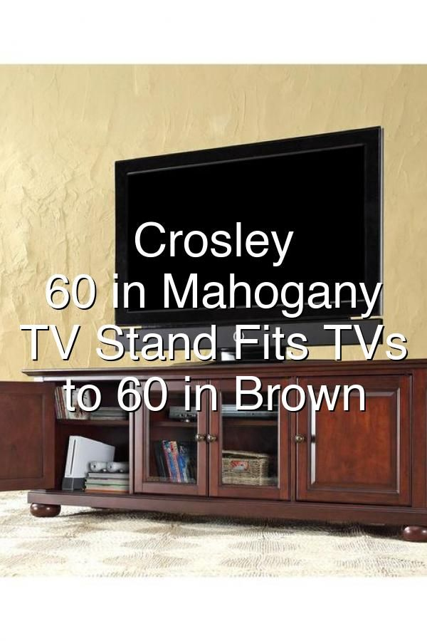Crosley Alexandria 60 In Mahogany Wood Tv Stand Fits Tvs Up To 60 In Brown In 2020 Tv Stand Wood Flat Panel Tv Low Profile Tv Stand