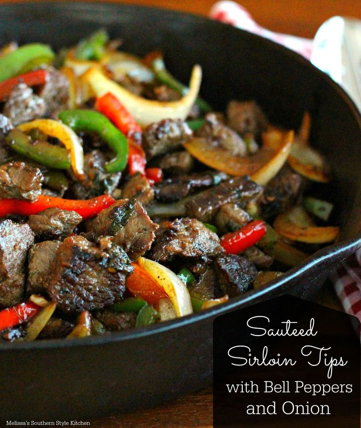 Sauteed Sirloin Tips With Bell Peppers And Onion - This Sauteed Sirloin Tips with Bell Peppers and Onions is a versatile skillet meal that is sure to please the steak eaters at your table,