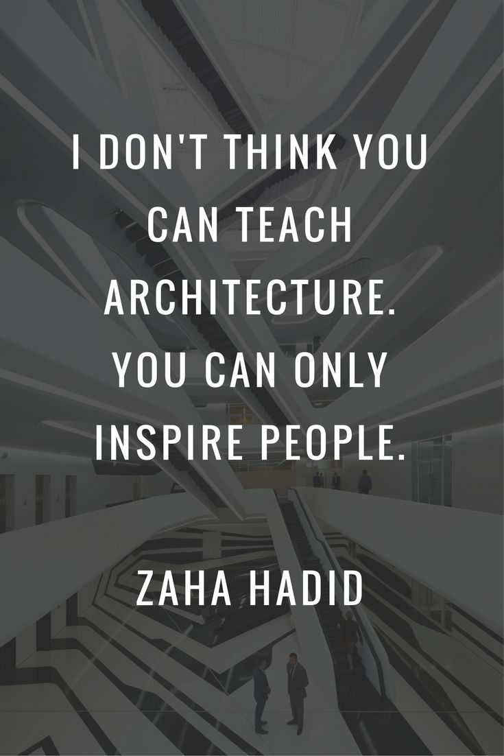7 Inspirational Quotes From Famous Architects