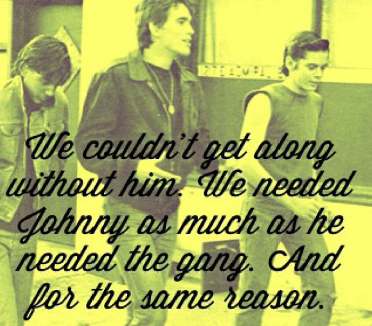 Famous Quotes From The Outsiders Movie: 316 Best The Outsiders Images On Pinterest