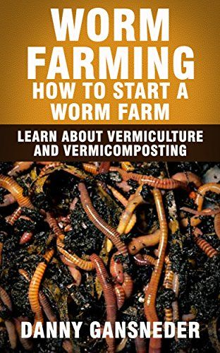 Worm Farming: How to Start a Worm Farm: Learn About Vermiculture and Vermicomposting by Danny Gansneder http://www.amazon.com/dp/B00Y48BMW4/ref=cm_sw_r_pi_dp_Z6-Owb0PHTEKV