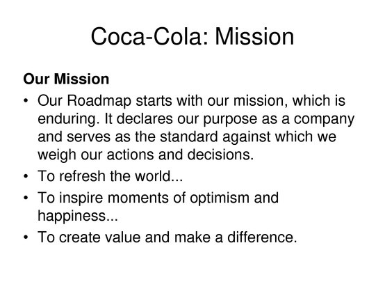 """mission statement impossible Walt disney co's mission statement is """"to make people happy"""" wal-mart's is """"to give ordinary folk the chance to buy the same thing as rich people""""."""