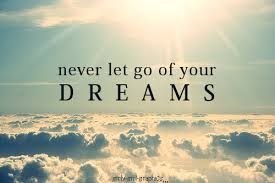 Tumblr Quotes: Never EVER let go off your dreams unless you're already bored and it's breaking you down into pieces...