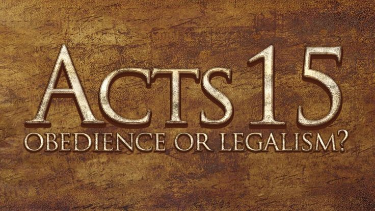 Acts 15 - Obedience or Legalism - 119 Ministries (+playlist)