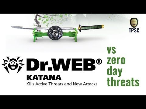 MITAKKA - Engineering, Services, Info: View this Dr Web Katana Review!
