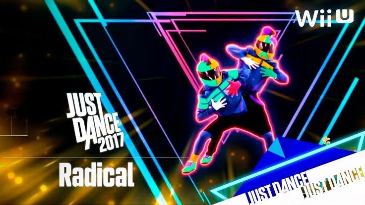 Just Dance 2017 - Radical   Alternativa
