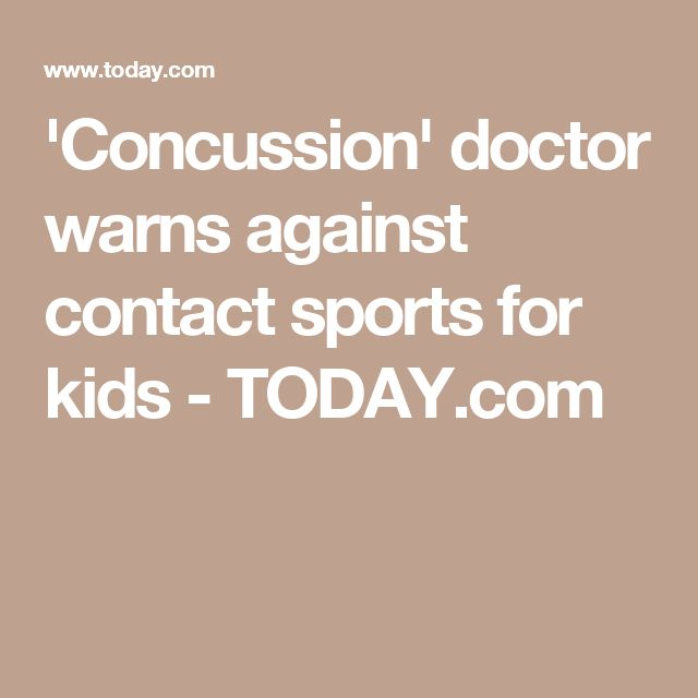 'Concussion' doctor warns against contact sports for kids - TODAY.com