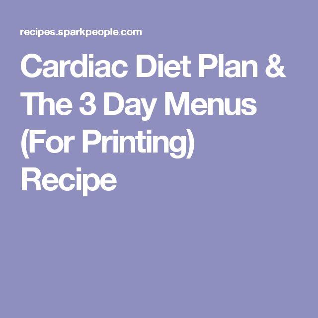 Cardiac Diet Plan & The 3 Day Menus (For Printing) Recipe