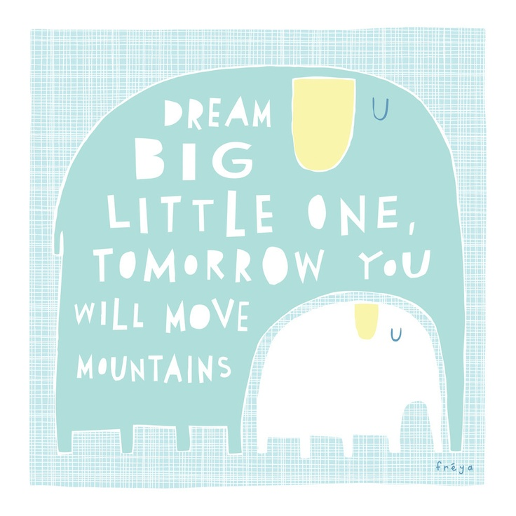 Dream Big Little One - Fine Art Print (Large)