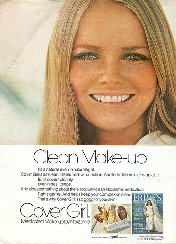 """1970 Cover Girl ad with Cheryl Tiegs. """"Clean Make-up"""""""