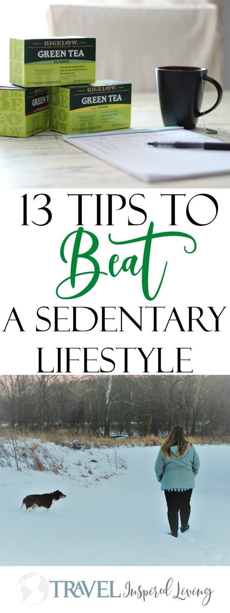 Start the New Year by planning a new you! Here are 13 tips to help you beat a sedentary lifestyle that starts with making a plan. #BigelowTea #TeaProudly #ad #healthy #living #active #lifestyle