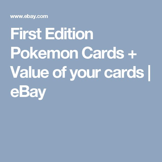 First Edition Pokemon Cards + Value of your cards | eBay
