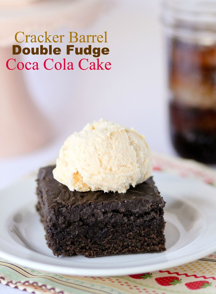 Cracker Barrel Double Fudge Coca Cola Cake - Confessions of a Cookbook Queen