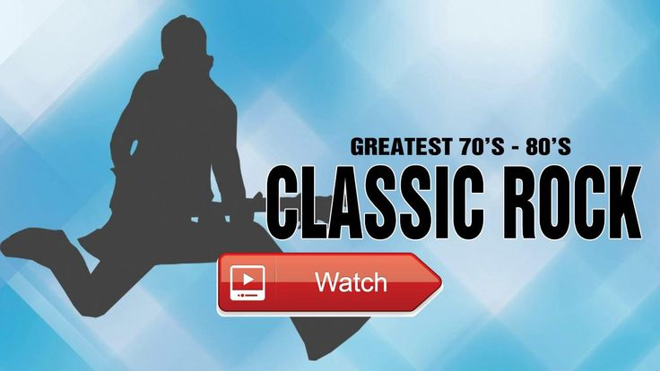 Classic Rock Greatest Hits 7s and s Best Rock Music Hits Playlist  Classic Rock Greatest Hits 7s and s Best Rock Music Hits Playlist Thanks Fan's Rock Songs for timing this Share com