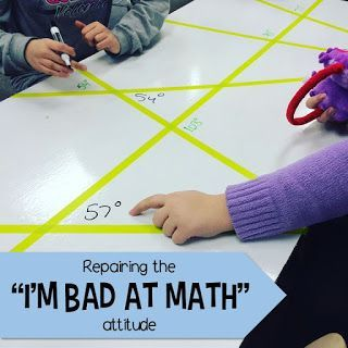 "Repairing the ""I'm Bad at Math"" Attitude"
