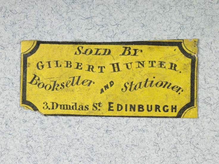 Label of Gilbert Hunter, bookseller and stationer, Edinburgh. Production Date: 1751-1800