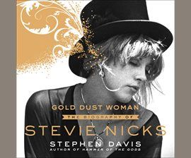 Gold Dust Woman: The Biography of Stevie Nicks by Stephen Davis. Read by Christina Delaine. #bio #audiobook #download