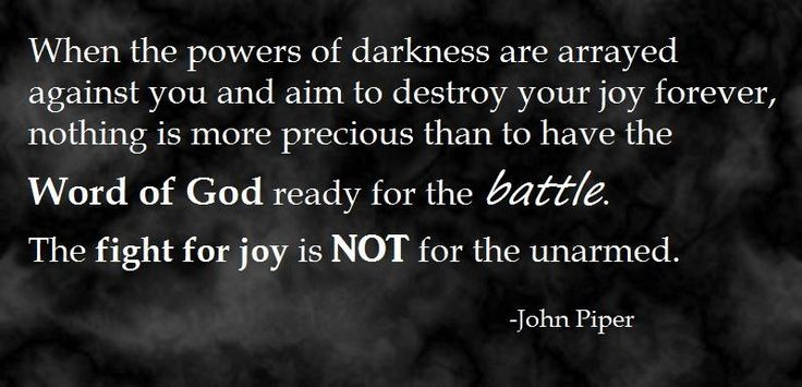 John Piper quote about the Word of God and spiritual warfare