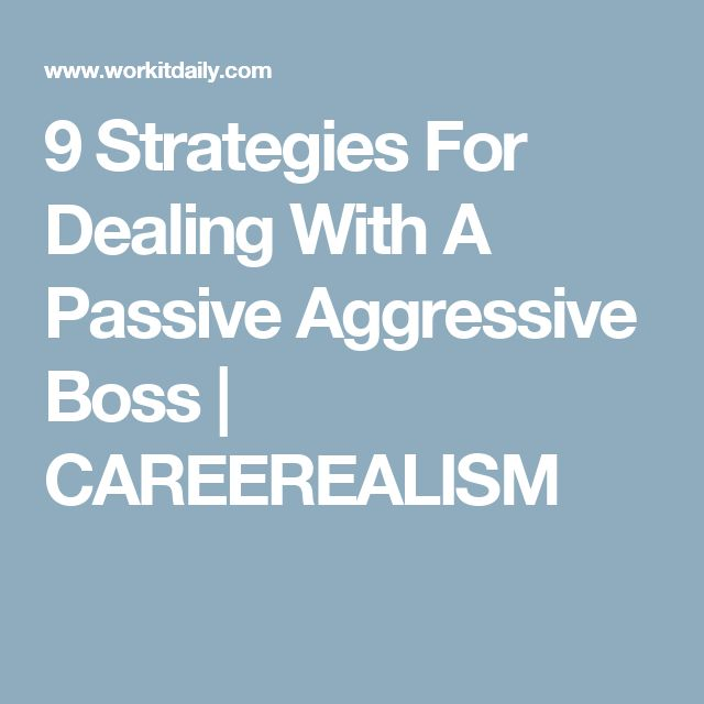 Strategies for dealing with passive aggressive behavior