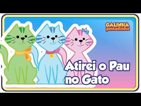 Atirei o pau no gato - DVD Galinha Pintadinha 2 - Para Crianças e Bebês - YouTube