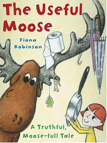 The Useful Moose: A Truthful, Moose-Full Tale by Fiona Robinson http://www.amazon.com/dp/0810949253/ref=cm_sw_r_pi_dp_XVuWtb0KPHWN9MTK