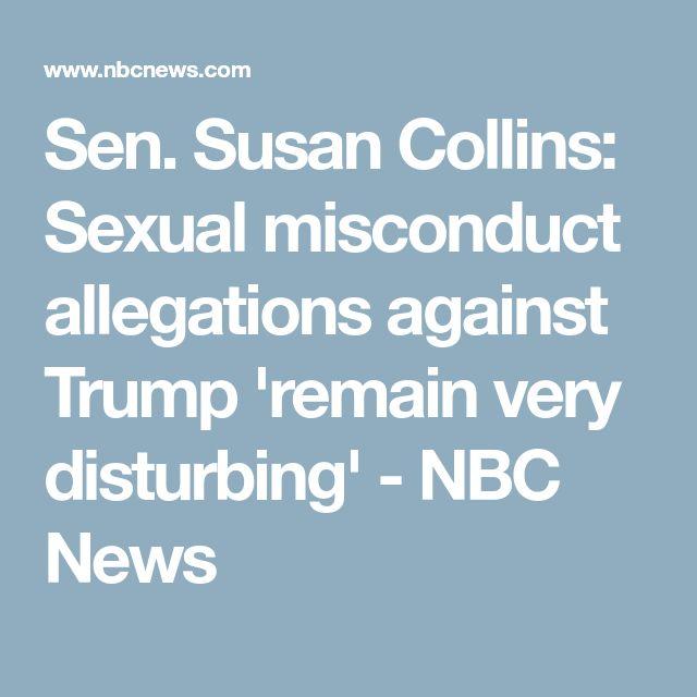 Sen. Susan Collins: Sexual misconduct allegations against Trump 'remain very disturbing' - NBC News
