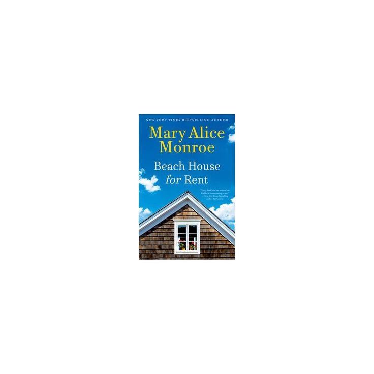 Beach House for Rent (Large Print) (Hardcover) (Mary Alice Monroe)